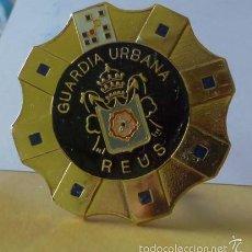 Militaria: CHAPA O PLACA DE POLICIA MUNICIPAL - GUARDIA URBANA DE REUS - TARRAGONA -PARA COCHE. Lote 78531967