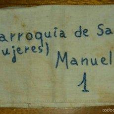 Militaria: BRAZALETE DE LA SECCION FEMENINA DE MANUEL PARROQUIA DE SANTA ANA VALENCIA . Lote 56997347