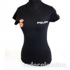 Militaria: ESTPENDA CAMISETA MUJER DE LA POLICIA NACIONAL TODAS LAS TALLAS VER DESCRIPCIÓN . Lote 92078230