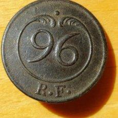 Militaria: DIFÍCIL BOTÓN MILITAR 1ª REPUBLICA FRANCESA. N' 96. UTILIZADO EN LA GUERRA INDEPENDENCIA ESPAÑOLA. Lote 93794995