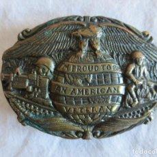 Militaria: HEBILLA DE CINTURON EN BRONCE CON LA INSCRIPCION - IM PROUD TO BE AN AMERICAN VETERAN. Lote 99639747