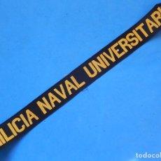 Militaria: CINTA PARA GORRO TIPO LEPANTO. MILICIA NAVAL UNIVERSITARIA. ARMADA ESPAÑOLA.. Lote 100478899