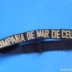 Militaria: CINTA PARA GORRO TIPO LEPANTO. COMPAÑÍA DE MAR CEUTA. EJERCITO DE TIERRA.. Lote 100479047