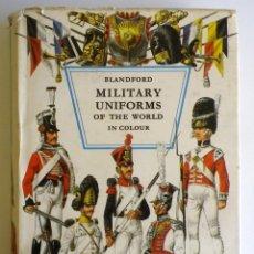 Militaria: BLANDFORD MILITARY UNIFORMS OF THE WORLD, UNIFORMES MILITARES DEL MUNDO, UNIFORME. Lote 101755559