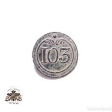 Militaria: BOTÓN DEL 103 RGTO. DE INFANTERÍA DE LÍNEA FRANCÉS, GUERRA DE INDEPENDENCIA. Lote 122554911