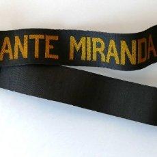 Militaria: ARMADA ESPAÑOLA. CINTA DE LEPANTO. DESTRUCTOR ALMIRANTE MIRANDA. Lote 178266161