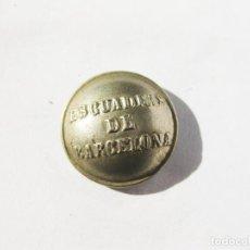 Militaria: BOTÓN DE LAS ESCUADRAS DE BARCELONA - 18 MM DE DIAMETRO. Lote 213191953