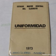 Militaria: ANTIGUO DOCUMENTO UNIFORMIDAD PARA OFICIALES, GENERALES Y ASIMILADOS, REGLAMENTO UNIFORMIDAD 1973,. Lote 227896025