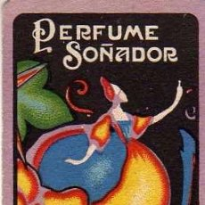 Miniaturas de perfumes antiguos: TARJETITA PERFUME SOÑADOR. J. ROBILLARD Y CIA VALENCIA. JABÓN, POLVOS, COLONIA, ETC. 8 X 5 CM. Lote 71064298