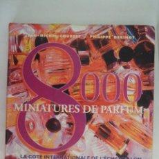 Miniaturas de perfumes antiguos: LIBRO 8000 MINIATURES DE PARFUM - JEAN MICHEL COURSET - PHILIPPE DEKINDT - 2001 - MINIATURAS PERFUME. Lote 82152720