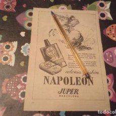 Miniaturas de perfumes antiguos: ANTIGUO ANUNCIO PUBLICIDAD REVISTA COLONIA Y JABON NAPOLEON JUPER REVERSO BAÑOS ROCA. Lote 143207374