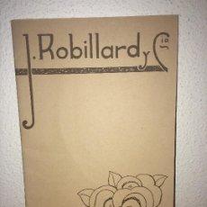 Miniaturas de perfumes antiguos: J. ROBILLARD Y CÍA - CATÁLOGO Y PRECIOS - AÑO 1931 - EXCELENTE ESTADO. Lote 204424658