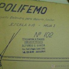 Hobbys: PLANO PARA MONTAJE Y CONSTRUCCIÓN DEL PEQUEÑO BALANDRO POLIFEMO. Nº 102. Lote 39906785