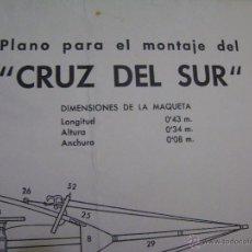 Hobbys: PLANO PARA MONTAJE Y CONSTRUCCIÓN DEL CRUZ DEL SUR. CONSTRUCTO. Lote 39906819