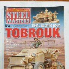 Hobbys: STEEL MASTERS LES THÉMATIQUES. N.3 1941. BATAILLE POUR TOBROUK. Lote 289391928