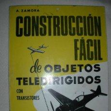 Hobbys: ANTIGUO LIBRO CONSTRUCCION FACIL DE OBJETOS TELEDIRIGIDOS. Lote 27025522