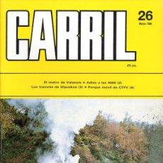 Hobbys: REVISTA CARRIL Nº 26 (MARZO 1989). Lote 28096564