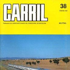 Hobbys: REVISTA CARRIL Nº 38 (DICIEMBRE 1992). Lote 28096658