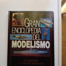 Hobbys: GRAN ENCICLOPEDIA DEL MODELISMO -AVIACION TECNICAS BASICAS -. Lote 42570822