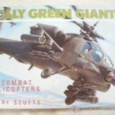 Hobbys: HELICOPTEROS AMERICANOS DE COMBATE - JOLLY GREEN GIANTS DE JERRY SCUTTS - ENVIO GRATIS PARA ESPAÑA. Lote 28522813