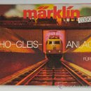 Hobbys: CATÁLOGO MARKLIN, 0390 HO-GLEIS-ANLAGEN . Lote 28956919