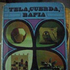 Hobbys: TELA, CUERDA Y RAFIA - EL TREBOL DE PAPEL - CG5. Lote 30198680