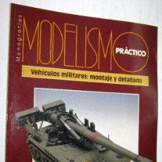 Hobbys: MONOGRAFIAS DE MODELISMO PRACTICO - VEHICULOS MILITARES MONTAJE Y DETALLADO. Lote 31045724