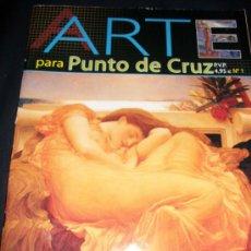 Hobbys: REVISTA PUNTO DE CRUZ - ARTE PARA PUNTO DE CRUZ - Nº 1 - OUYEAHRECS. Lote 34388612