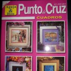 Hobbys: REVISTA PUNTO DE CRUZ - AGUJA & HILO - CUADROS - NUEVA - OUYEAHRECS. Lote 34388845