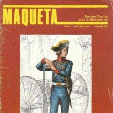 Hobbys: MAQUETA, REVISTA TECNICA DEL MINIATURISTA. Nº 2, OCTUBRE 1978, VER INDICE DE CONTENIDO Y EJEMPLOS. Lote 36016314
