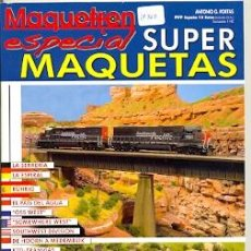 Hobbys: 17-762. REVISTA MAQUETREN. ESPECIAL SUPER MAQUETAS. Lote 36376005