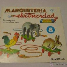 Hobbys: CUADERNO DE MARQUETERÍA Y ELECTRICIDAD Nº8. Lote 39453972