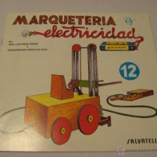 Hobbys: CUADERNO DE MARQUETERÍA Y ELECTRICIDAD Nº12. Lote 39453983