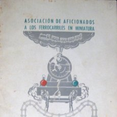 Hobbys: ASOCIACIÓN DE AFICIONADOS A LOS FERROCARRILES EN MINIATURA. BARCELONA. 1945. Lote 40151017