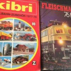 Hobbys: LOTE DOS REVISTAS CATALOGOS KIBRI 1977-78 Y FLEISCHMANN 76 REVISTA CATALOGO TRENES COCHES MODELISMO. Lote 41092181