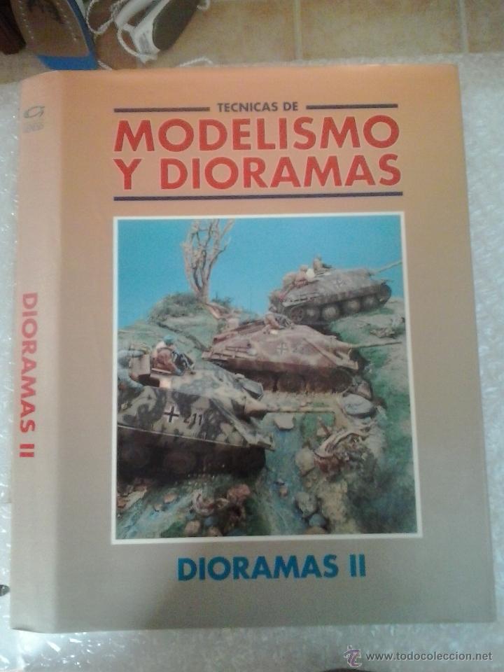 -MODELISMO Y DIORAMAS -PASTAS -DIORAMAS II (Juguetes - Modelismo y Radiocontrol - Revistas)