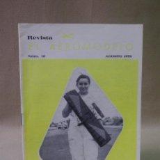 Hobbys: REVISTA, EL AEROMODELO, Nº 10 1973, MODELHOB, MADRID, AEROMODELISMO. Lote 41795374