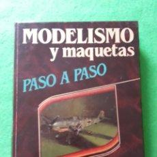 Hobbys: MODELISMO Y MAQUETAS PASO A PASO VOLUMEN 1 Y 2. Lote 42604701