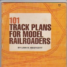Hobbys: FERROCARRIL - 101 TRACK PLANS FOR N, TT, HO, S, AND 0 SACALE MODEL RAILROADS 1982. Lote 44045798