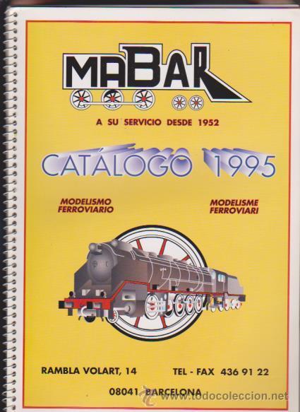 FERROCARRIL - CATALOGO MABAR 1995 - MODELISMO FERROVIARIO (Juguetes - Modelismo y Radiocontrol - Revistas)