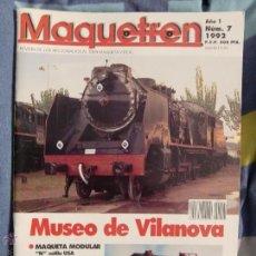 Hobbys: REVISTA MAQUETREN NUMERO 7 , ESPECIAL MUSEO DE VILANOVA . Lote 49099314