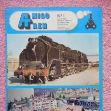 Hobbys: AMIGO TREN 6 FERNANDO VEGA GARCIA 1981 MODELISMO FERROVIARIO. Lote 49585851