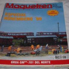 Hobbys: MAQUETREN Nº 76. ESPECIAL NUREMBERG 1999. LOCOMOTORAS DIESEL Y ELECTRICAS. COCHES VIAJEROS.. Lote 206760046