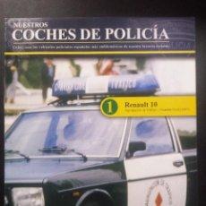 Hobbys: NUESTROS COCHES DE POLICÍA , FASCICULO 1. Lote 49971636