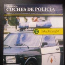 Hobbys: NUESTROS COCHES DE POLICÍA , FASCICULO 2. Lote 49971646
