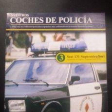 Hobbys: NUESTROS COCHES DE POLICÍA , FASCICULO 3. Lote 49971661