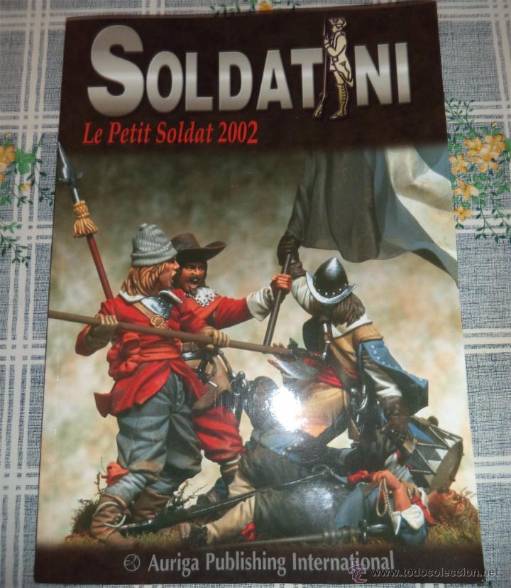 SOLDATINI LE PETIT SOLDAT REVISTA MODELISMO SOLDADITOS SOLDADOS PLOMO 2.002 (Juguetes - Modelismo y Radiocontrol - Revistas)