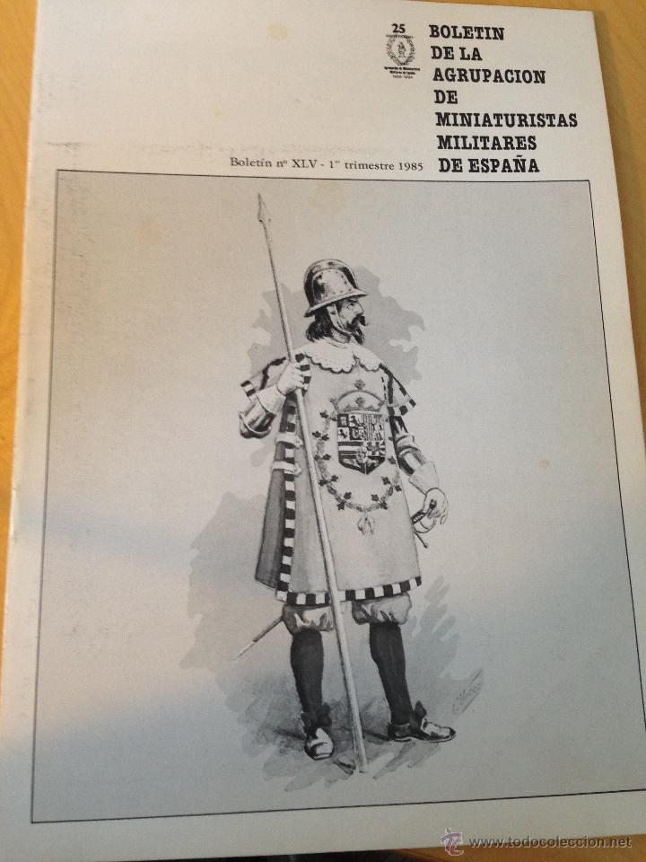BOLETIN DE LA AGRUPACIÓN DE MINIATURISTAS MILITARES. XLV 1ER TRIMESTRE DE 1985 (Juguetes - Modelismo y Radiocontrol - Revistas)
