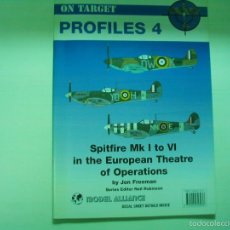 Hobbys: MODEL ALLIANCE ON TARGET SPITFIRE MK I TO IV IN THE EUROPEAN THEATER OF OPERATIONS. Lote 56291271