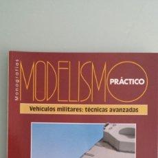 Hobbys: MONOGRAFIAS MODELISMO PRÄCTICO (VEHÍCULOS MILITARES: TÉCNICAS AVANZADAS).. Lote 56747554